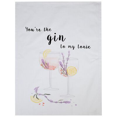 You're the Gin to my Tonic Tea Towel